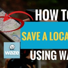 How to save a location using Waze