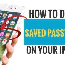 How to Delete Saved Passwords on your iPhone