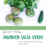 Drunken Salsa Verde