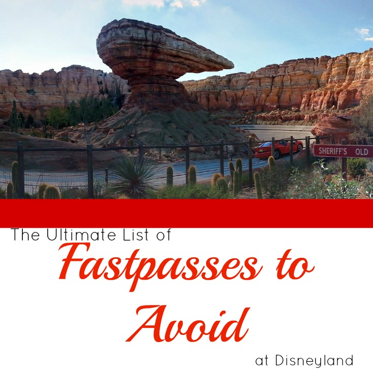 Disneyland FastPasses to Avoid