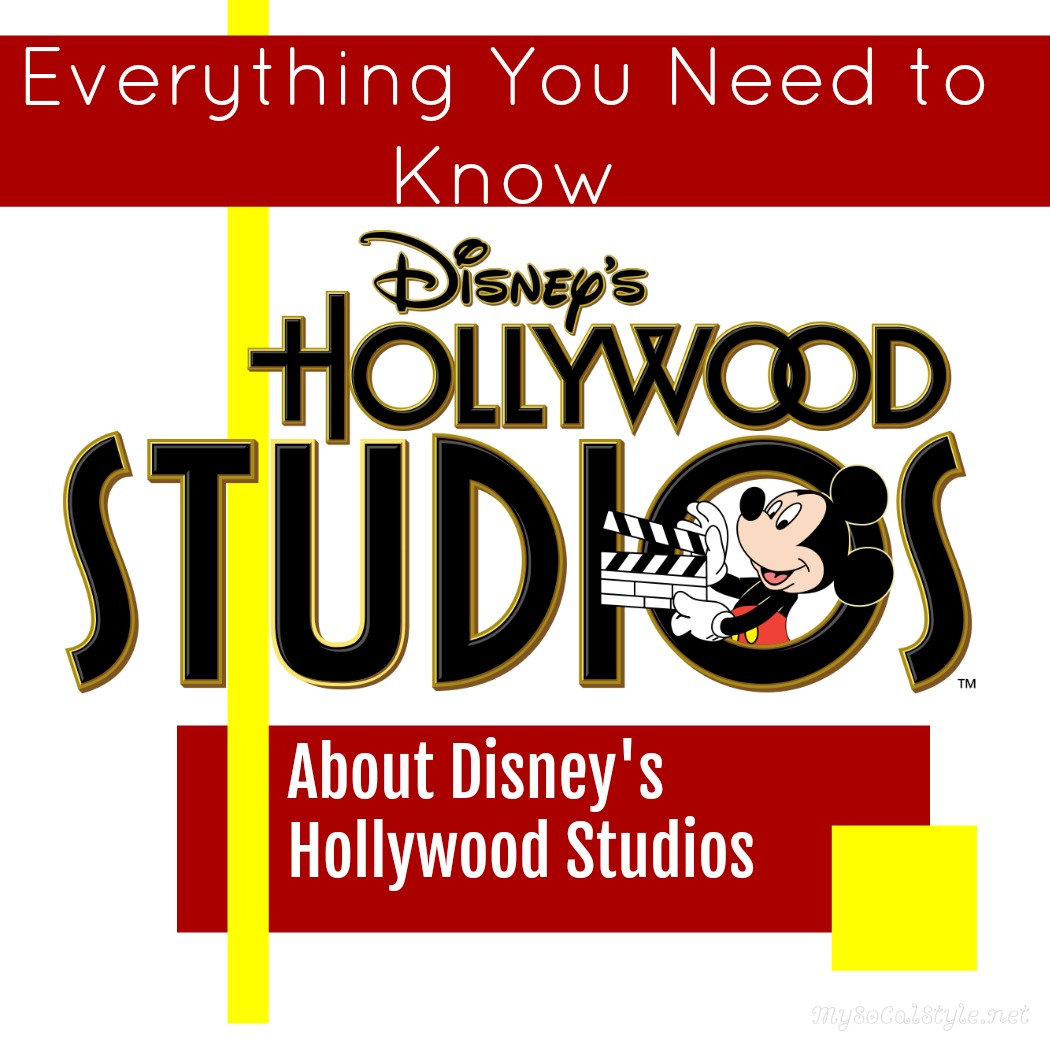 Everything You Need to Know About Disney's Hollywood Studios