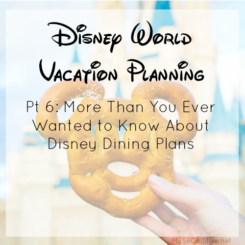 Disney Vacation Planning Pt 6 - Disney Dining Plan