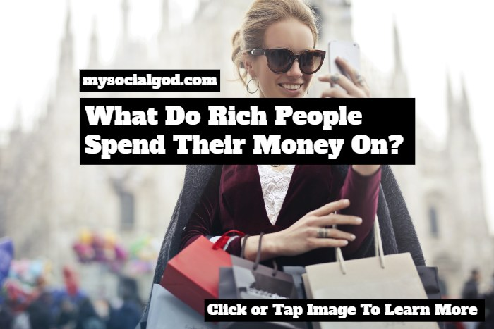 what do rich people spend their money on