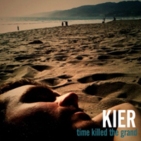 Kier - Time Killed the Grand