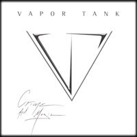 Vapor Tank - Crime and Magic
