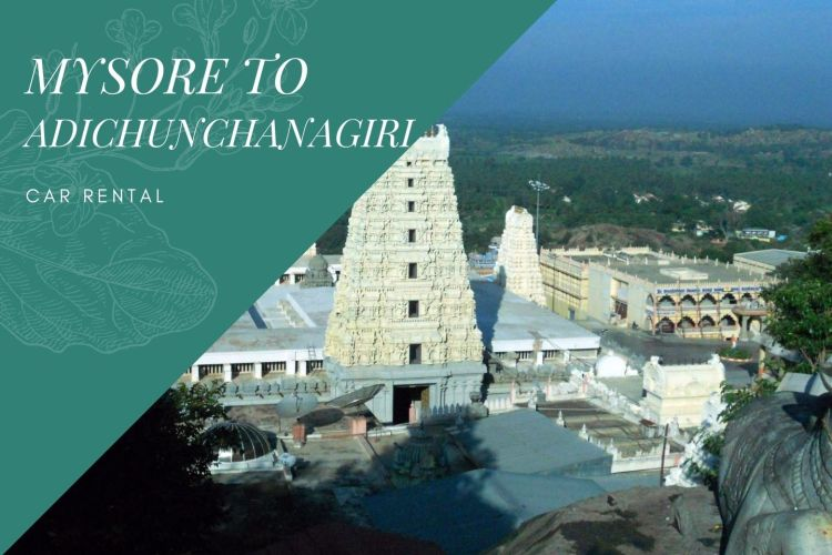 Mysore to Adichunchanagiri Car Rental Service