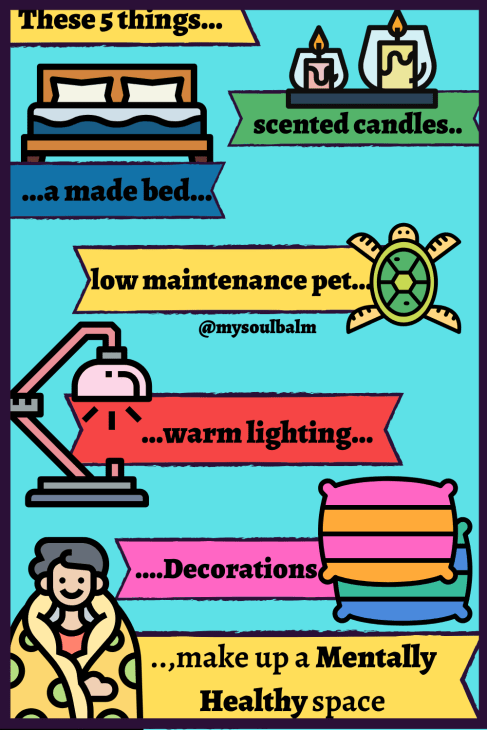 You can create a safe space by adding scented candles, making your bed, having a low maintenance pet, adding warm lighting, and filling it with your favorite decorations.