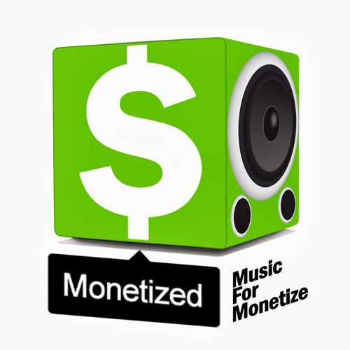 Music for Monetize