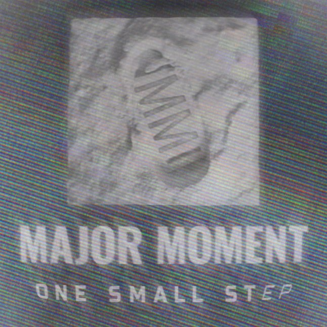 one small stEP by Major Moment