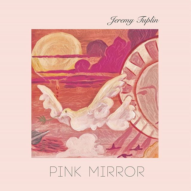Pink Mirror - A version of events by Jeremy Tuplin