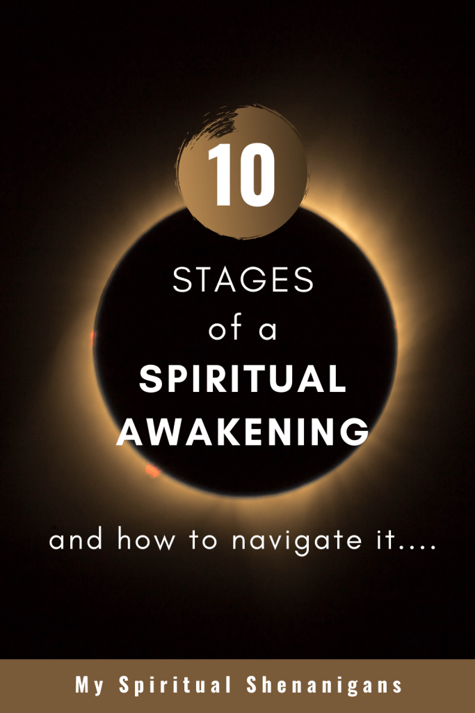 10 Stages of a Spiritual Awakening