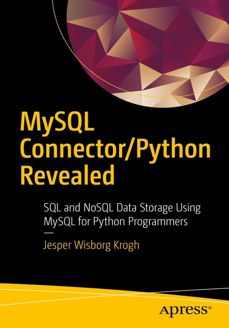 MySQL Connector/Python Revealed