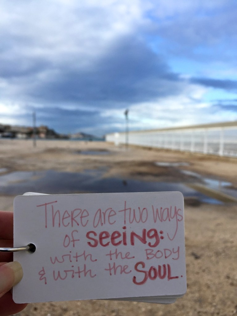 Seeing with the Soul
