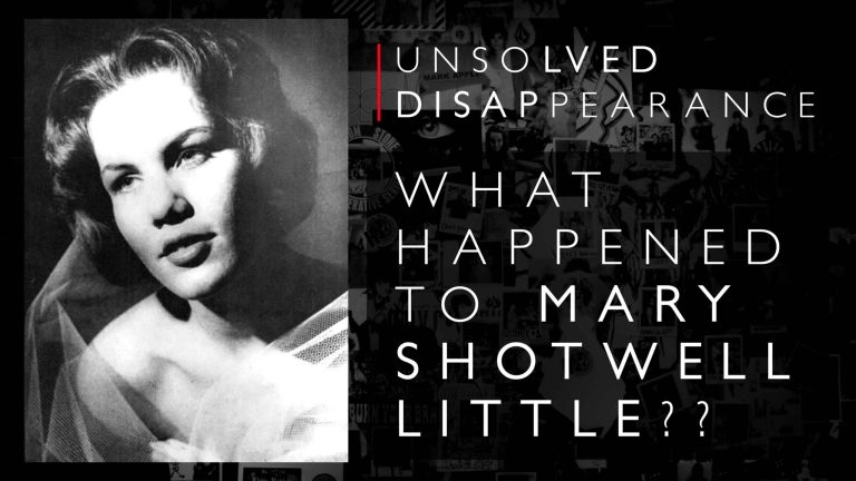 Unsolved Mystery: The Chilling Disappearance Of Mary Shotwell Little