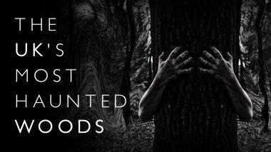 Τα περισσότερα στοιχειωμένα δάση στο Ηνωμένο Βασίλειο