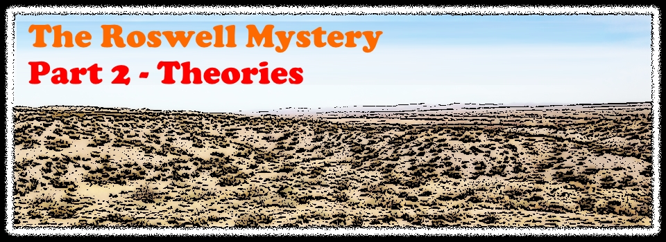 The Roswell Mystery – Part 2