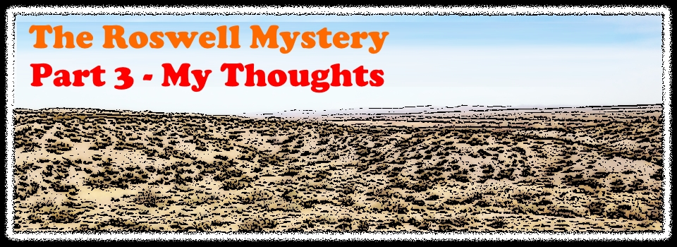 The Roswell Mystery – Part 3