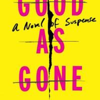 MysteryPeople Review: GOOD AS GONE by Amy Gentry
