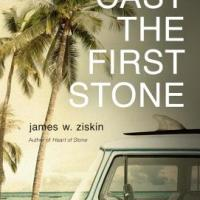 MysteryPeople Review: CAST THE FIRST STONE by James W. Ziskin