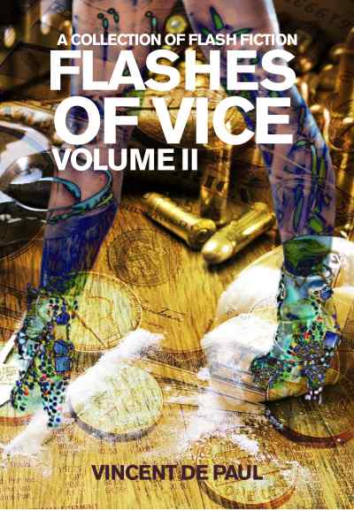 Flashes of Vice: Vol II - Paperback Image