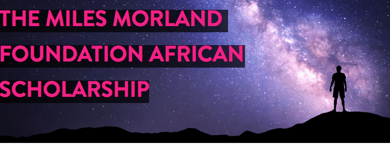 The 2019 Miles Morland Foundation Writing Scholarship Open