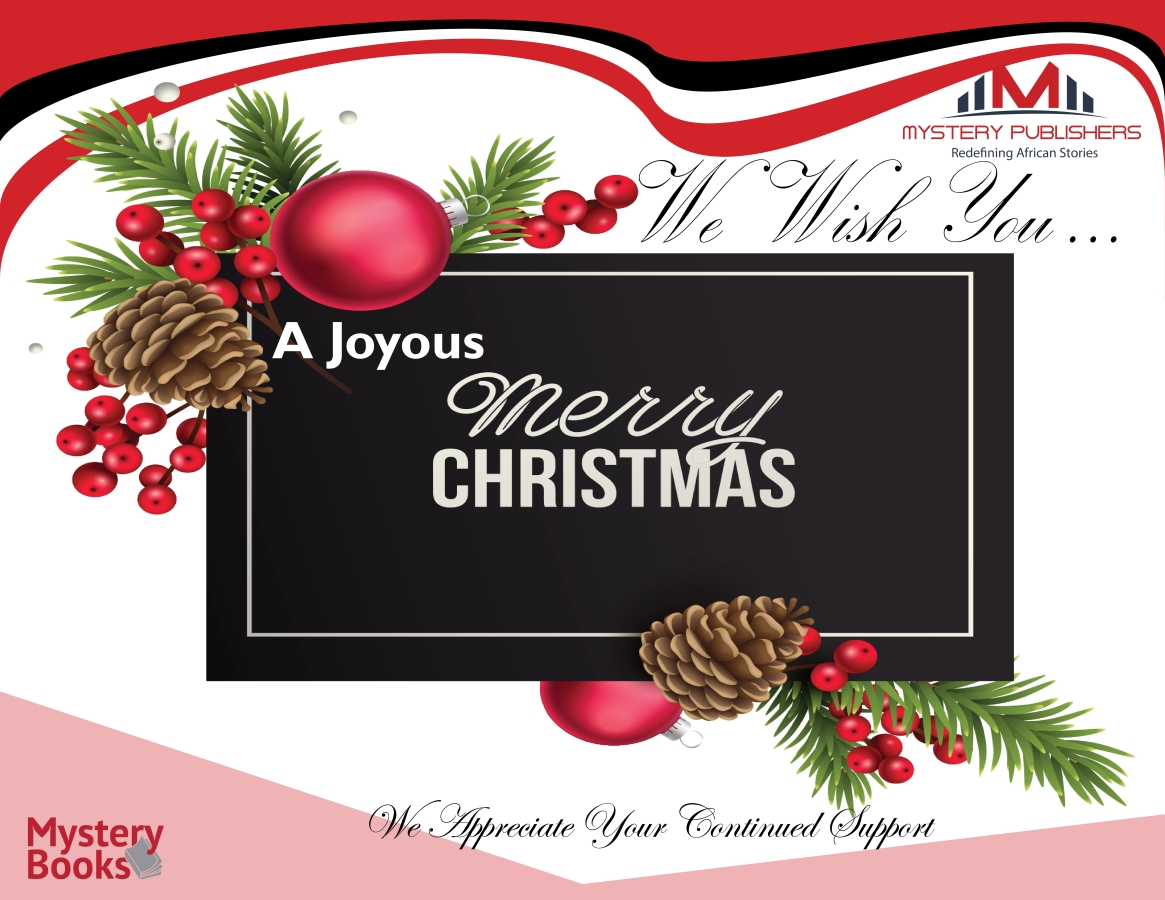 Merry Christmas From Mystery Publishers | Pan-African Premier Publisher of Choice