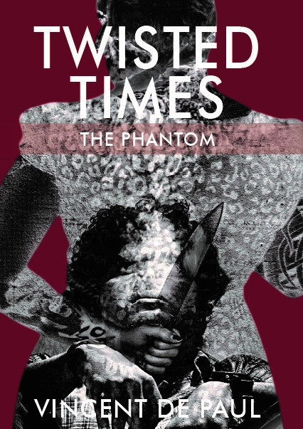 New Book Release | Twisted Times: The Phantom by Vincent de Paul