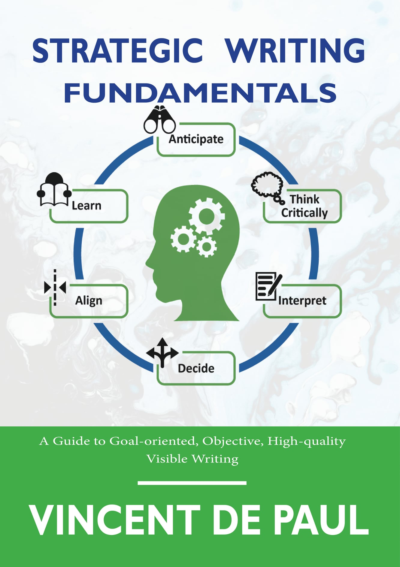 Upcoming Book Release | Strategic Writing Fundamentals by Vincent de Paul