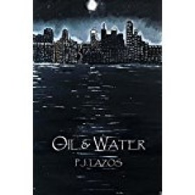lazos-oil-and-water