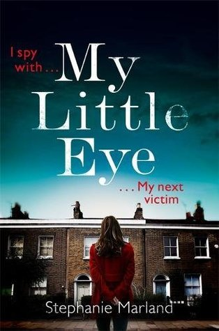My Little Eye by Stephanie Marland