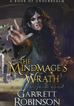 """Book Review: """"The Mindmage's Wrath"""" by Garrett Robinson"""