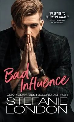 "Book Review: ""Bad Influence"" by Stefanie London"