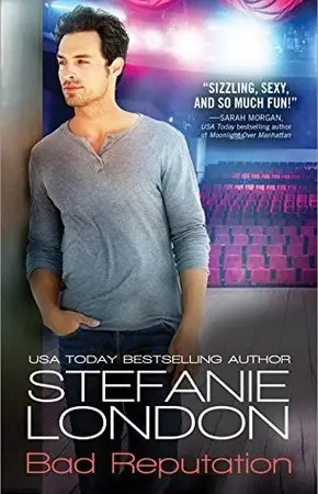 "Book Review: ""Bad Reputation"" by Stefanie London"