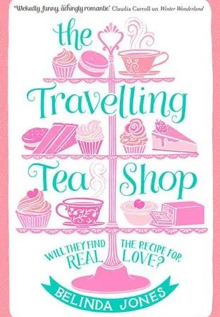 "Book Review: ""The Travelling Tea Shop"" by Belinda Jones"