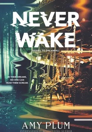 """Book Review: """"Neverwake"""" by Amy Plum"""