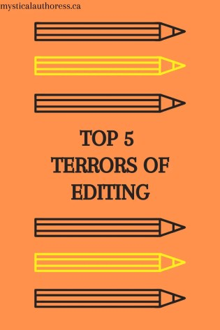 The Top 5 Terrors of Editing!