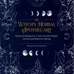 The Witch's Herbal Apothecary by Marysia Miernowska