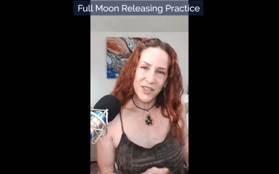 Full Moon in Cancer Releasing Practice