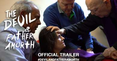 """Shaken to the core""…Official MovieTrailer ""The Devil and Father Amorth"" ..The only Vatican approved movie about Exorcisms."