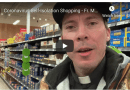 Self-Isolation Shopping – Well known priest offers tips on preparing for Coronavirus pandemic – Fr. Mark Goring