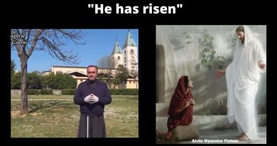 Medjugorje: The Easter greetings from the parish priest, Father Marinko Šakota…Including comments on Easter during the Coronavirus Pandemic