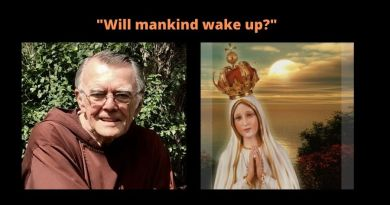 "Fr. Regis Scanlon: The Coming Chastisement –  Will the Pope and Bishops Save Us ?  ""Will mankind wake up?"""