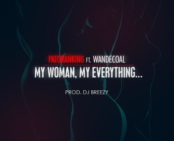 Patoranking out with new single 'My Woman, My Everything' featuring Wande Coal