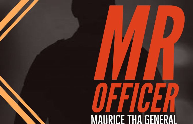 Maurice Tha General New Song 'Mr Officer' Underscores The Reality Of Ghetto Youths