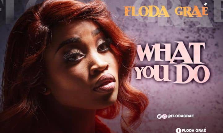 FLODA GRAÉ AND HER MUSIC ARE FLYING HIGH TO GREATNESS