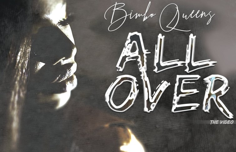 """BIMBO QUEENS DELIVERS VISUAL FOR """"ALL OVER"""""""