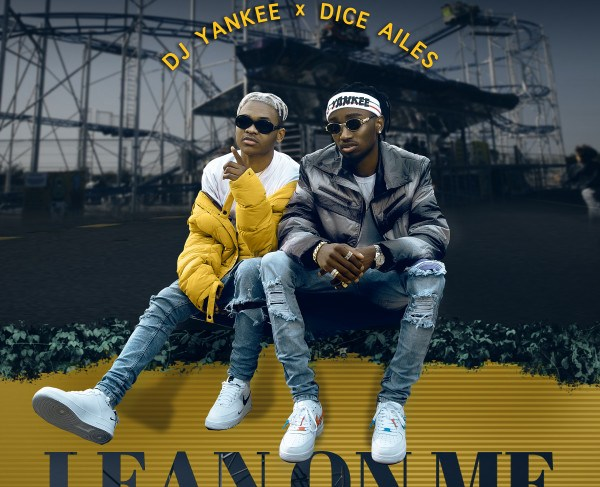 Dice Ailes Drops Collaborative 'Lean On Me' With His Official DJ- DJ Yankee