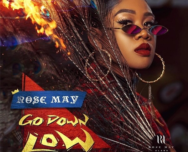 Rose May Alaba Releases 'Go Down Low'