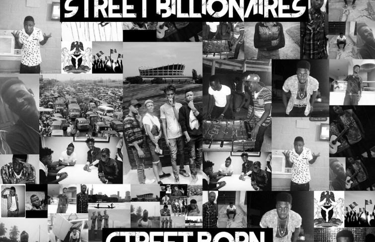 "Street Billionaires released Debut EP titled ""Street Born"""