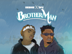 DEBHIE Releases 'Brother Man Featuring EFE